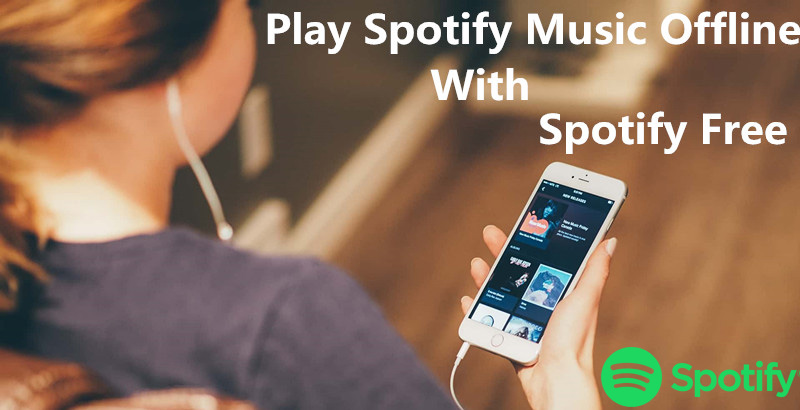 Download Spotify music with Spotify Free